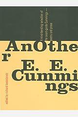 AnOther E.E. Cummings Kindle Edition