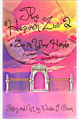 The Heaven Zoo 2: A Zoo in Your Hands Kindle Edition