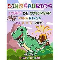 Dinosaurios Libro de Colorear para Niños de 4 a 8 Años: Regalo para Niños y Niñas