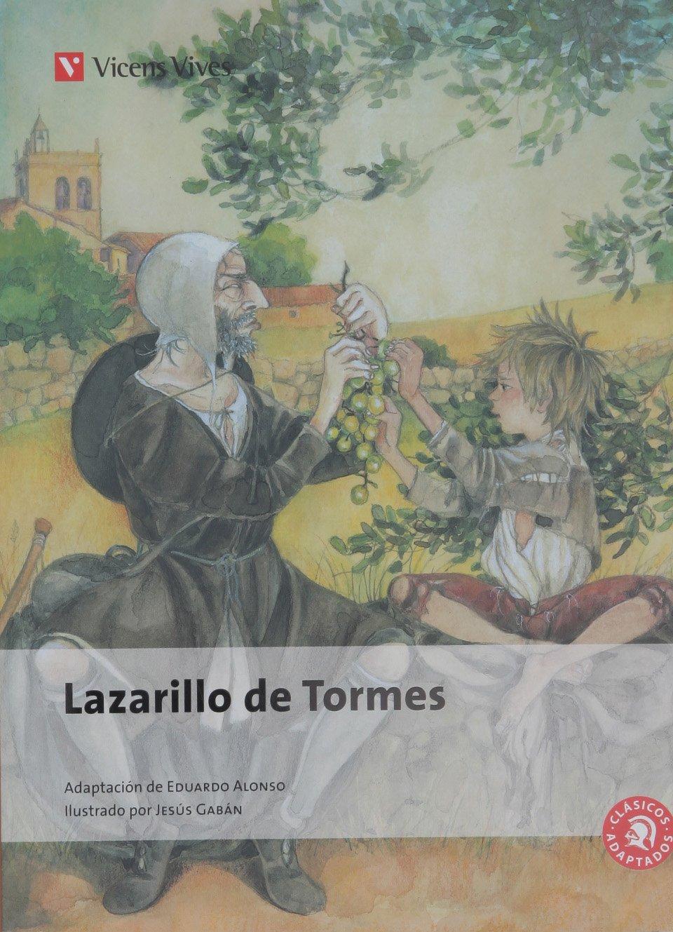 El Lazarillo De Tormes N/c (clasicos Adaptados) (Clásicos Adaptados) - 9788431680251 Tapa blanda – 6 sep 2013 Eduardo Alonso Gonzalez Antonio Rey Hazas Gabriel Casa Torrego Francisco Anton Garcia