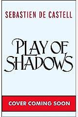 Play of Shadows Kindle Edition