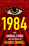 1984 (Nineteen Eighty-Four), Animal Farm, and over 40 Other Works by George Orwell