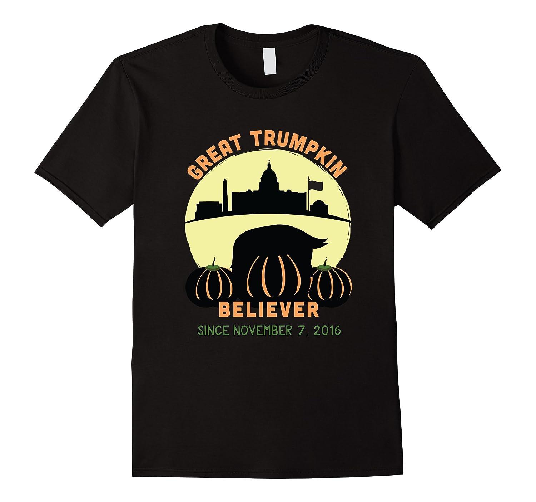 Trumpkin Shirt  Great Pumpkin Believer-TJ