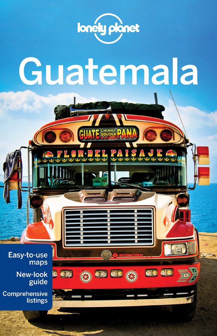 Lonely Planet Guatemala Travel Guide
