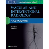 Strife, B: Vascular and Interventional Radiology: A Core