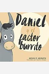 Daniel y el factor burrito Kindle Edition