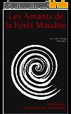 Les Amants de la Forêt Maudite: Vol. 1 de la Trilogie (MESSIAH)