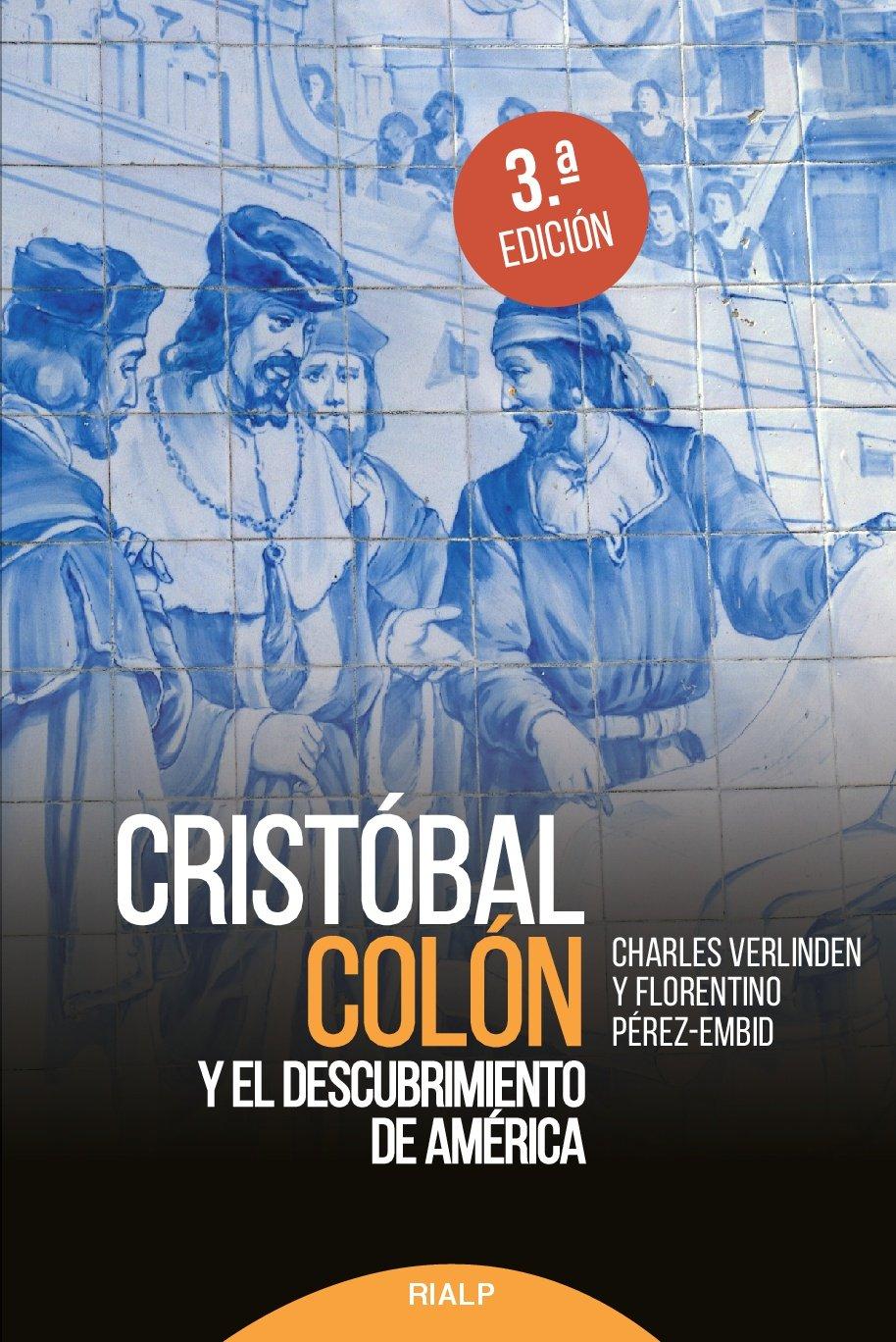 Cristóbal Colón y el descubrimiento de América Historia y Biografías: Amazon.es: Verlinden, Charles, Pérez-Embid, Florentino: Libros