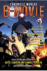 Chronicle Worlds: B-Movie (Future Chronicles Book 16) Kindle Edition