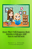 Gracie Won't Talk Companion Book: Activities to help your child learn to read and write