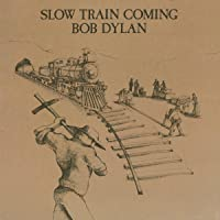 Slow Train Coming [Disco de Vinil]