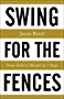Swing for the Fences: From Debt to Wealth in 7 Steps