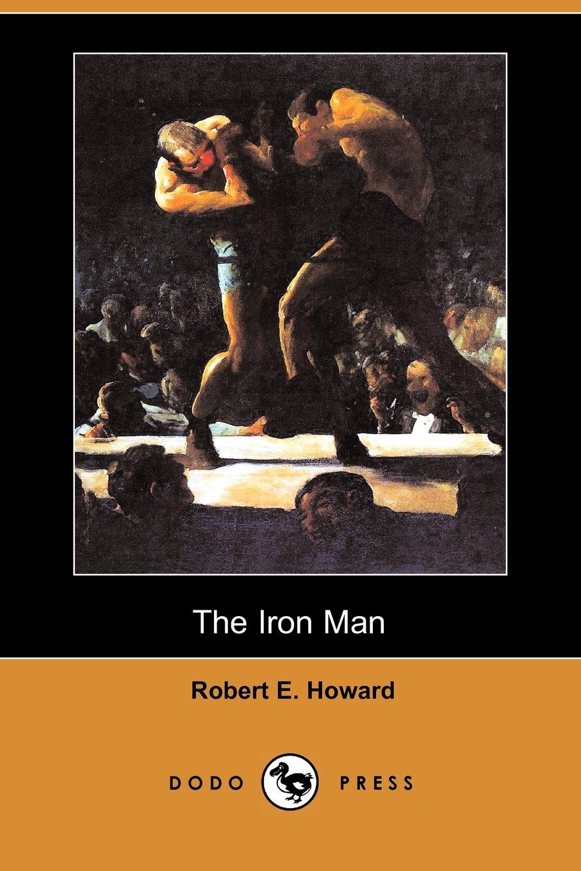 The Iron Man (Dodo Press) pdf epub