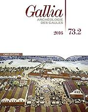 Gallia 73.2 - Archéologie des gaules