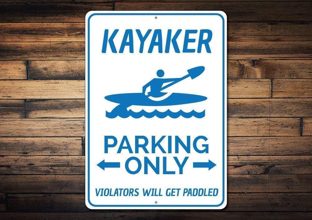 Stevenca Metal Tin Sign Kayaker Parking Sign Kayak Man Cave Decor Kayak Lover Sign Gift for Kayaker Kayak Gift Kayak Metal Aluminum Sign for Wall Decor 8x12 Inch