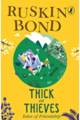 Thick as Thieves: Tales of Friendship Paperback