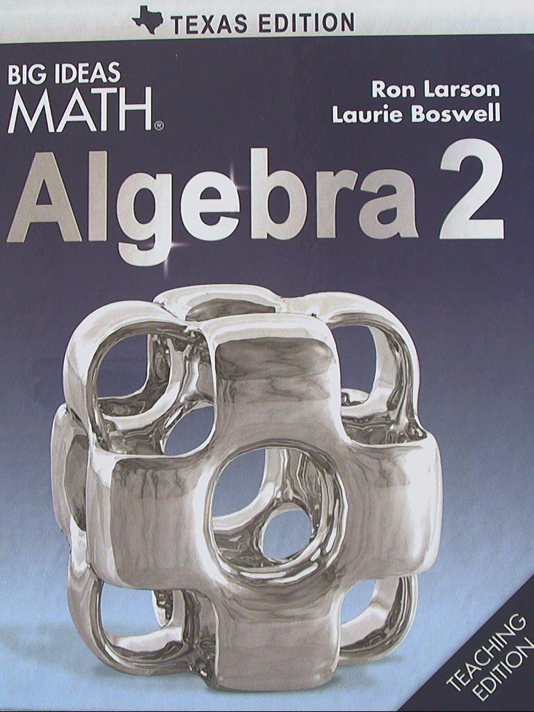 Download Big Ideas MATH, Algebra 2, Texas Edition, Teaching Edition, 9781608408191, 1608408191 pdf