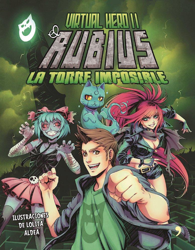 Virtual Hero 2. La torre imposible (Spanish Edition)