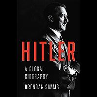 Hitler: A Global Biography (English Edition)
