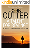 A Talent for Revenge (The Specialist Series Book 1)