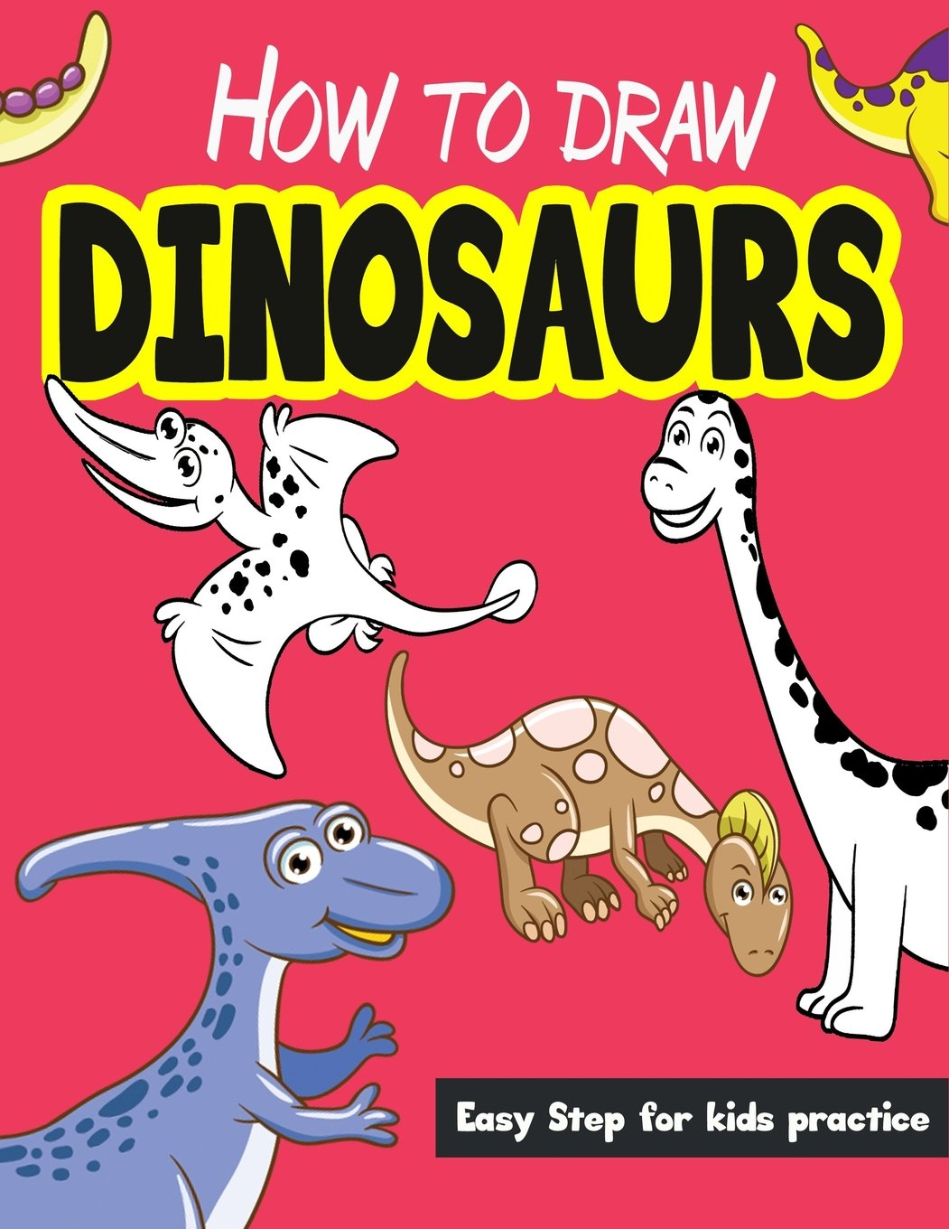 How to draw dinosaurs easy step for kids practice