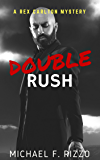 Double Rush (Rex Carlton Mysteries Book 2)