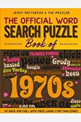 THE OFFICIAL WORD SEARCH PUZZLE BOOK OF THE 1970's: SIT BACK AND CHILL WITH THESE LARGE-TYPE CHALLENGES (PUZZLER) Paperback