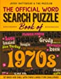 THE OFFICIAL WORD SEARCH PUZZLE BOOK OF THE 1970's: SIT BACK AND CHILL WITH THESE LARGE-TYPE CHALLENGES (Word Puzzles for the Decades)