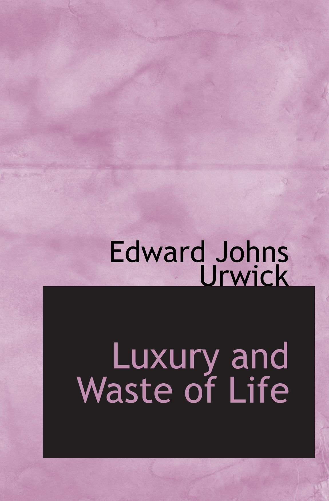 Read Online Luxury and Waste of Life PDF