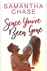 Since You've Been Gone (Magnolia Sound Book 8) Kindle Edition