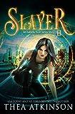 Slayer: an Isabella Hush Series story