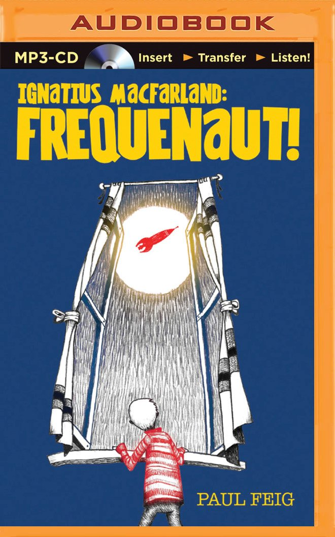 Ignatius MacFarland: Frequenaut! pdf epub