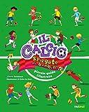 Il calcio spiegato ai bambini. Piccola guida illustrata. Ediz. a colori