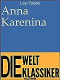 Anna Karenina: Überarbeitete und kommentierte Fassung (Klassiker bei Null Papier) (German Edition)