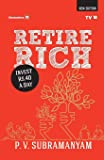 Retire Rich: Invest Rs.40 A Day : New Edition