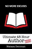 Ultimate 48 Hour Author: Revised Edition (business growth)