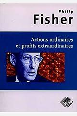 Actions ordinaires et profits extraordinaires Paperback