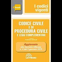 Codice civile e di procedura civile e leggi complementari: Prima edizione 2019 Collana Vigenti