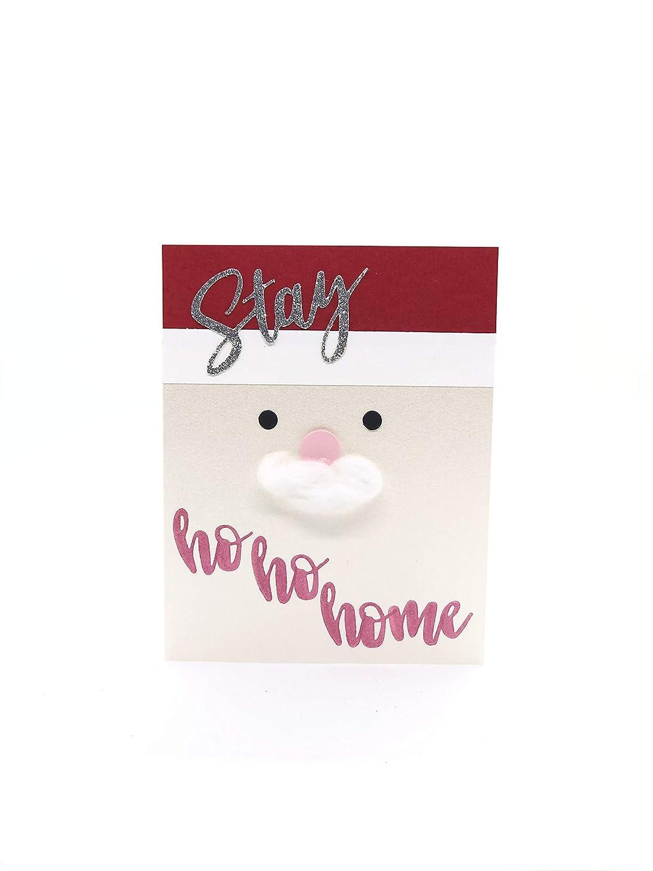 Ho Ho Ho Christmas 2020 PUNNY: Stay Ho Ho Home Stay Home Christmas Handmade Christmas Santa Claus Merry Christmas