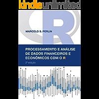 Processamento e Análise de Dados Financeiros e Econômicos com o R