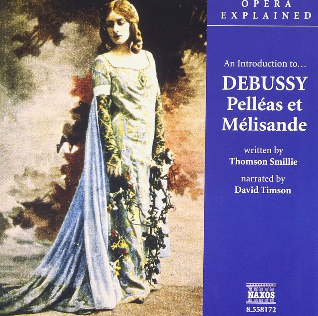 CD : David Timson - Introduction To Debussy: Pelleas Et Melisande (CD)