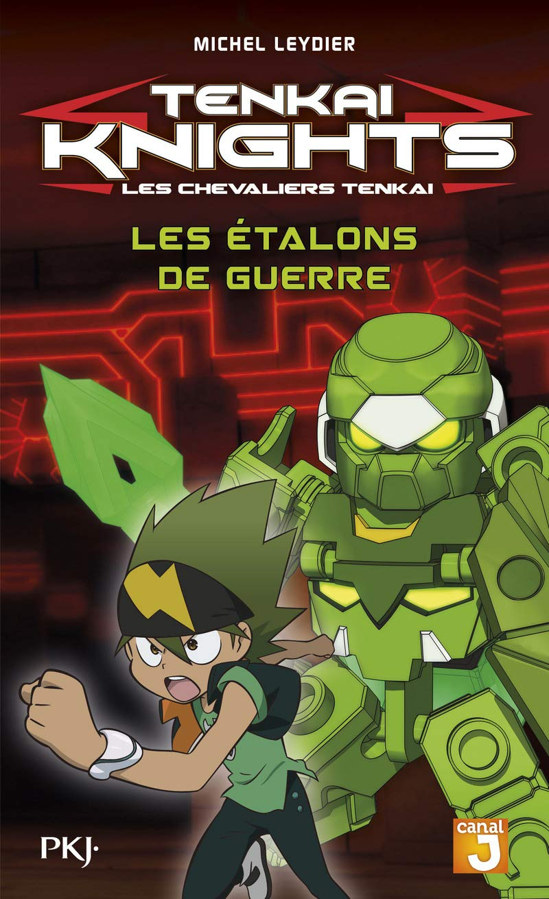 4. Tenkaï Knights : Les étalons de guerre: 9782266256247 ...