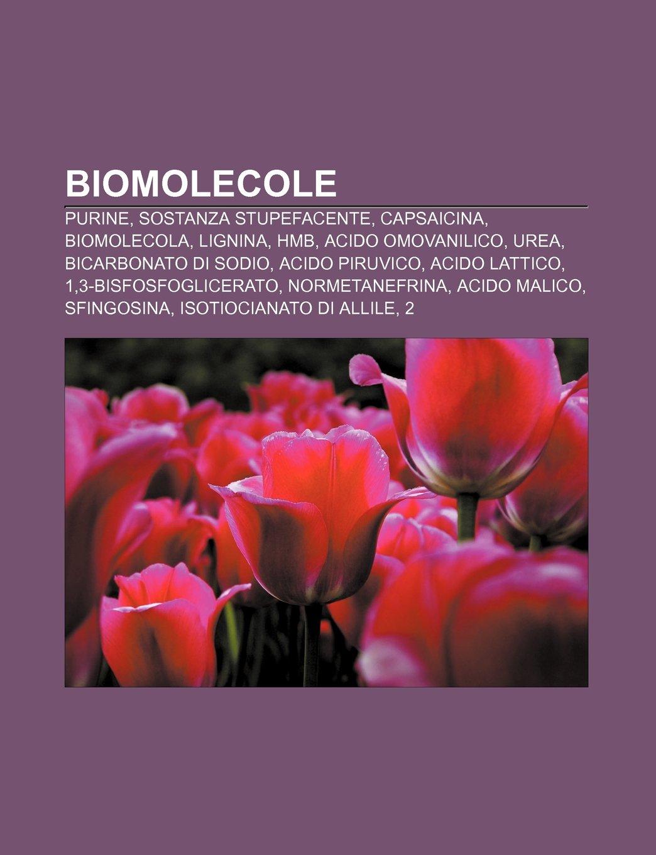 Biomolecole: Purine, Sostanza stupefacente, Capsaicina ...