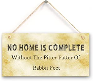 """zhongfei Sign for Rabbits- No Home is Complete Without The Pitter Patter of Rabbit Feet, Gift for Rabbit Lovers (5"""" X 10"""")"""