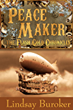 Peacemaker (The Flash Gold Chronicles, #3)