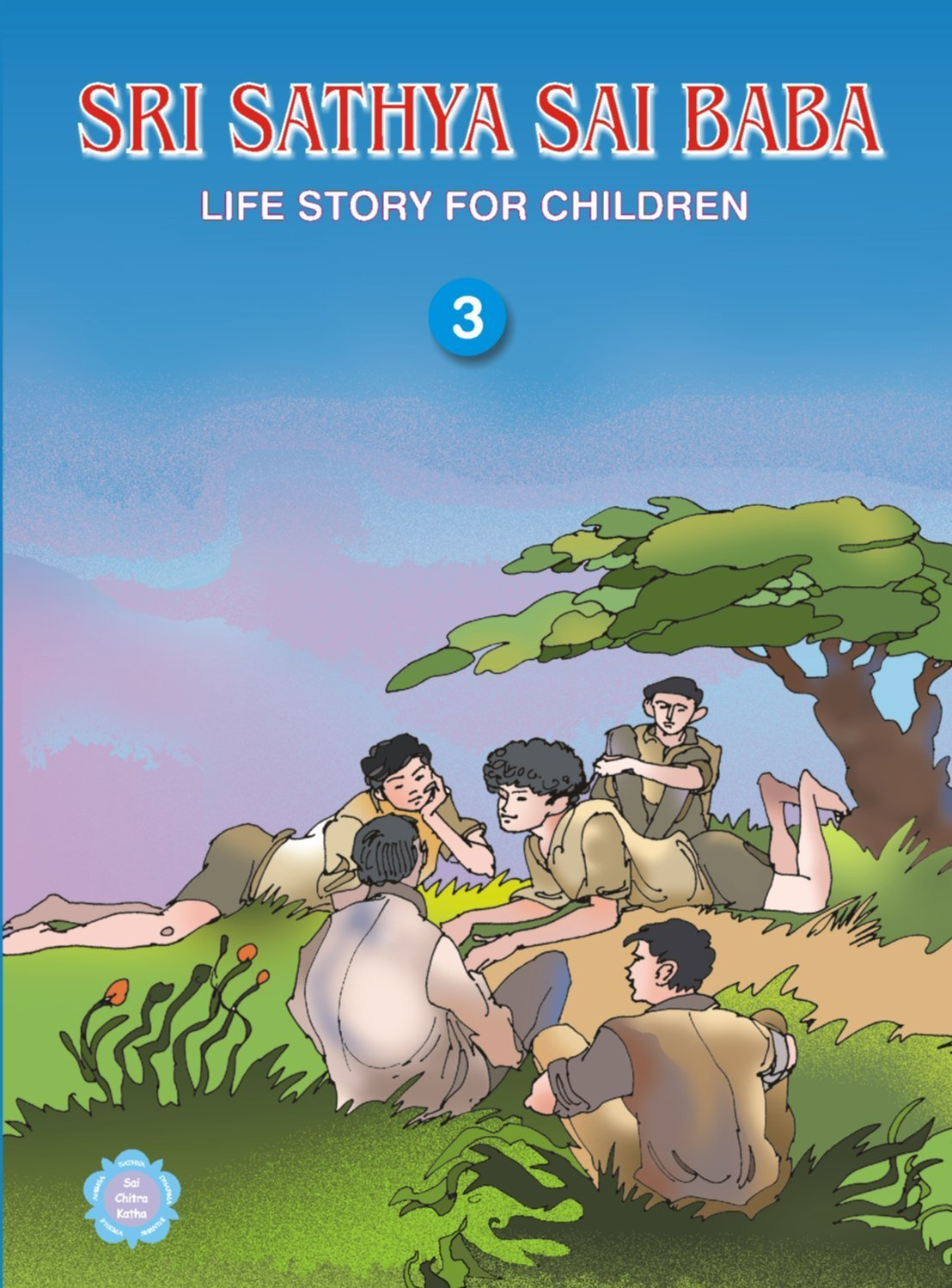 Sri Sathya Sai Baba 3 Life Story For Children R Padmanaban