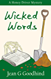 Wicked Words - a Honey Driver Mystery #7 (A Honey Driver Murder Mystery)