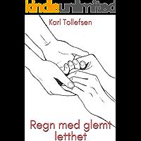 Regn med glemt letthet (Norwegian Edition)