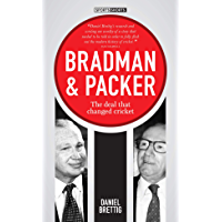 Bradman & Packer : The Deal that Changed Cricket