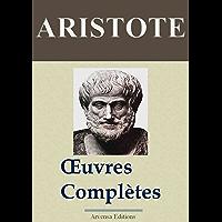 ARISTOTE : Oeuvres complètes et annexes (40 titres annotés et illustrés)